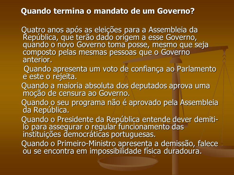 Quando termina o mandato de um Governo? Quando termina o mandato de um Governo? Quatro anos após as eleições para a Assembleia da República, que terão