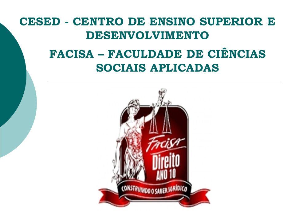 CESED - CENTRO DE ENSINO SUPERIOR E DESENVOLVIMENTO FACISA – FACULDADE DE CIÊNCIAS SOCIAIS APLICADAS
