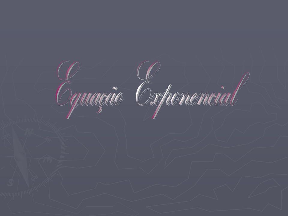 As equações exponenciais são aquelas que apresentam a incógnita no expoente.