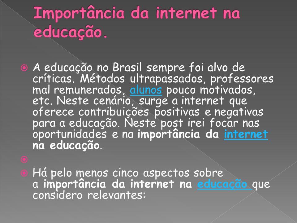 A educação no Brasil sempre foi alvo de críticas. Métodos ultrapassados, professores mal remunerados, alunos pouco motivados, etc. Neste cenário, surg