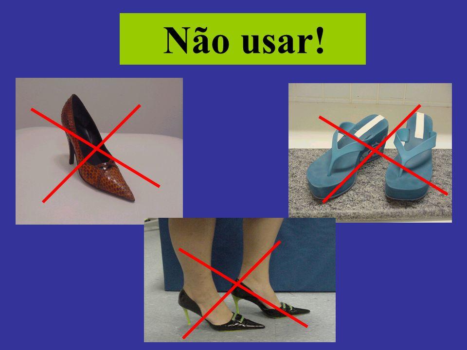 Não usar!