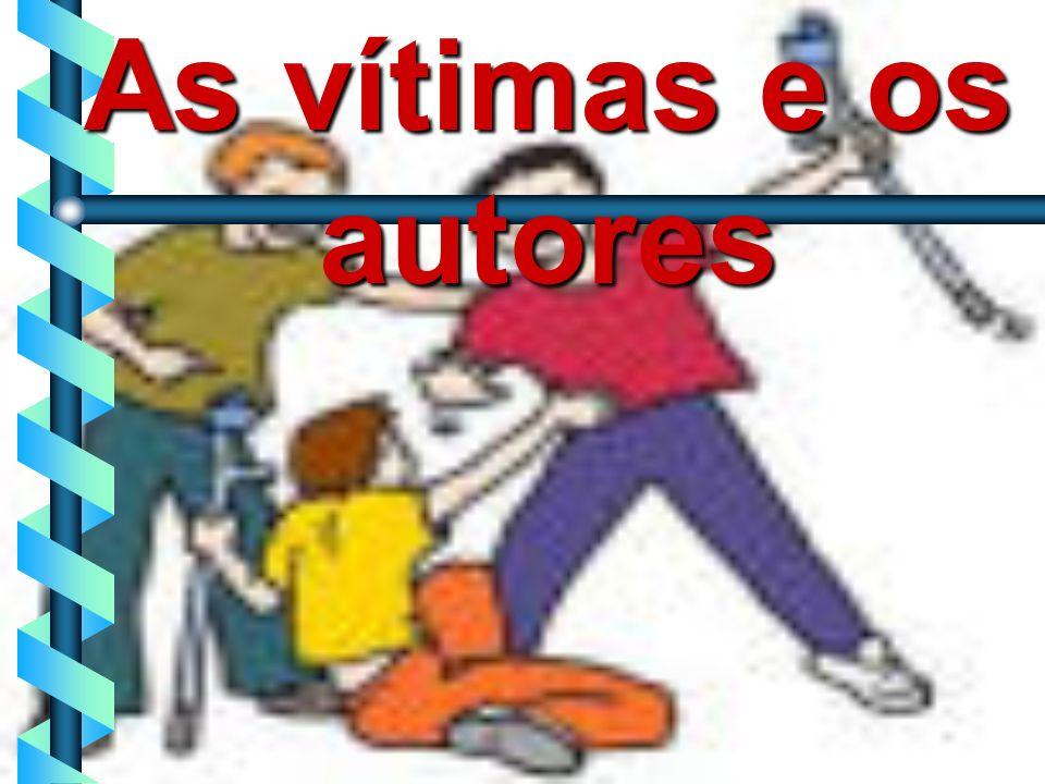 5 As vítimas e os autores