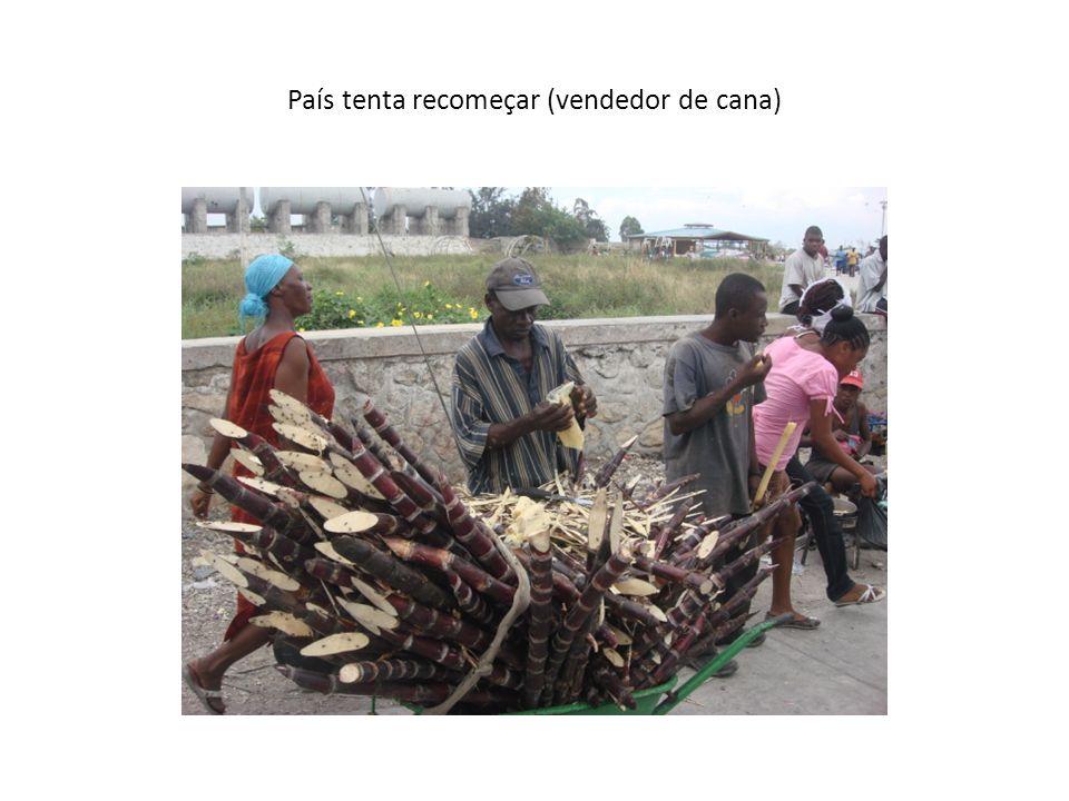 País tenta recomeçar (vendedor de cana)