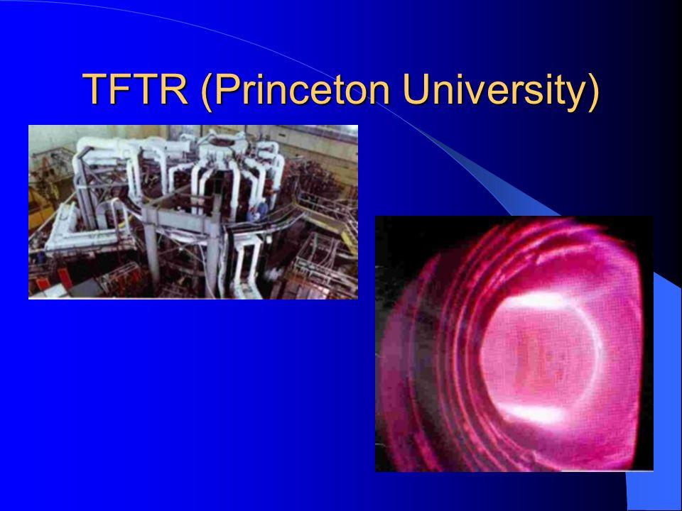 TFTR (Princeton University)