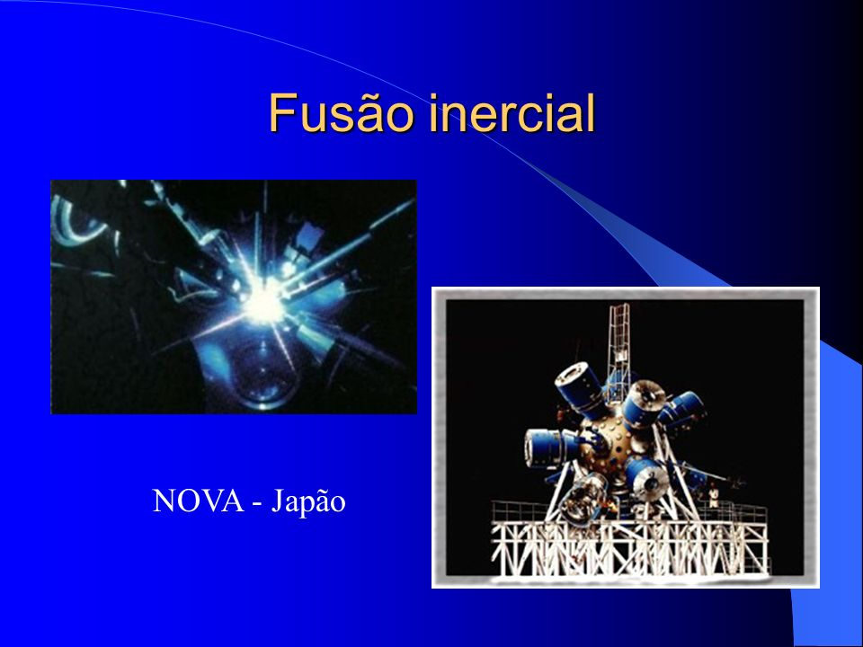 Fusão inercial NOVA - Japão