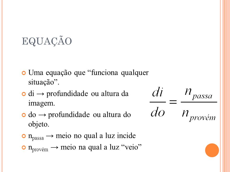 D IÓPTRO P LANO 2 º CASO ( OLHANDO DA A ÁGUA )