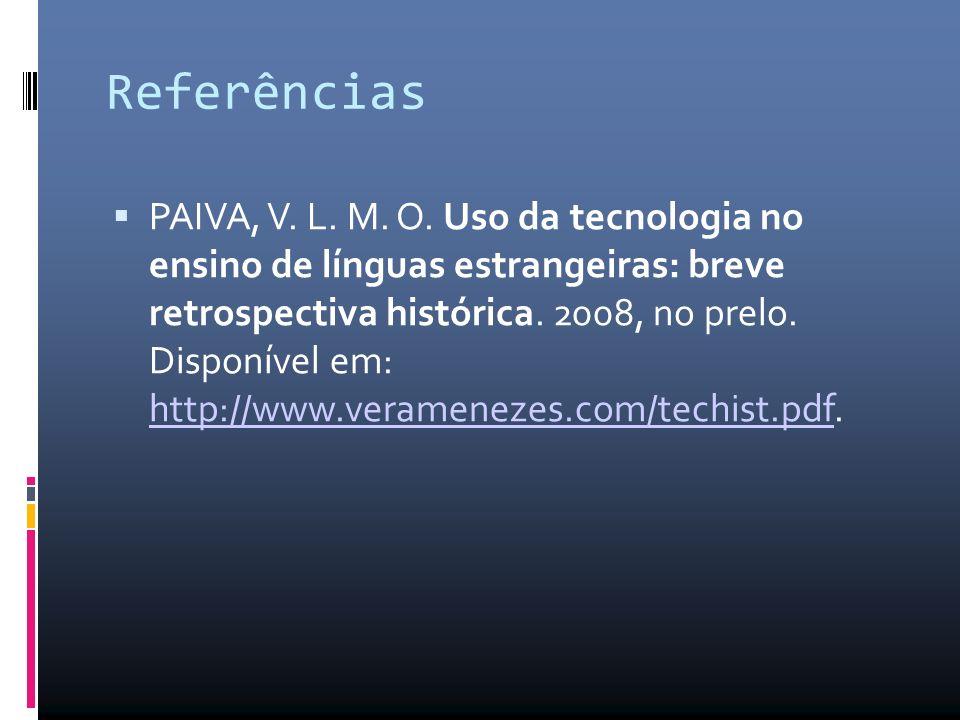 Referências PAIVA, V.L. M. O.