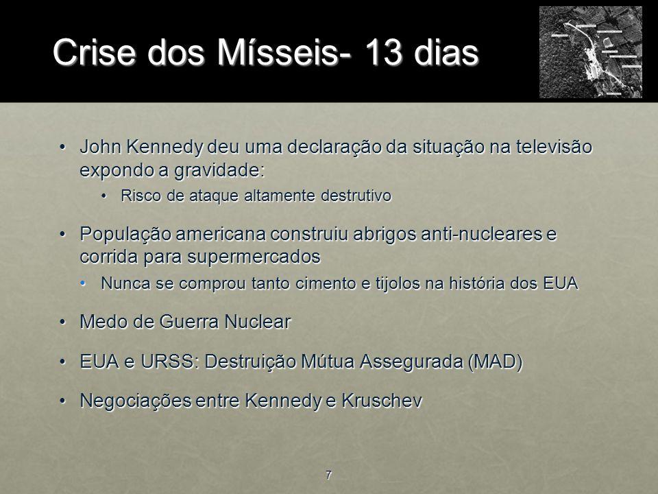 8 Crise dos Mísseis- 13 dias