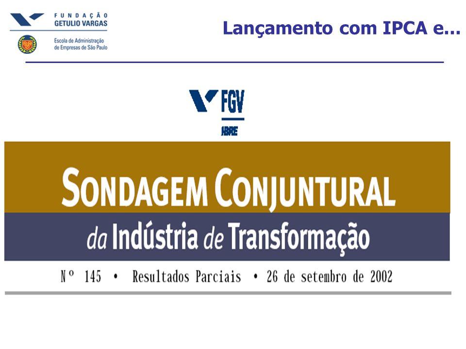 Lançamento com IPCA e...