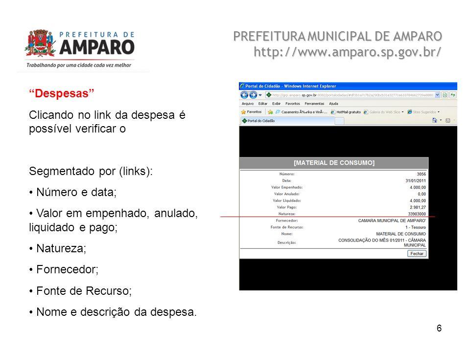 Beatriz A. Benedetti 6 PREFEITURA MUNICIPAL DE AMPARO http://www.amparo.sp.gov.br/ Despesas Clicando no link da despesa é possível verificar o Segment