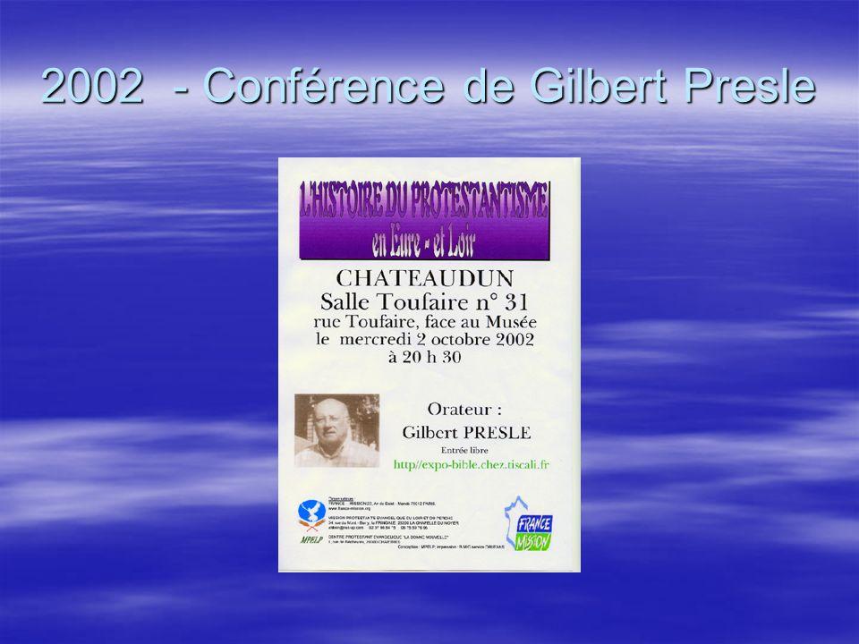 2002 - Conférence de Gilbert Presle