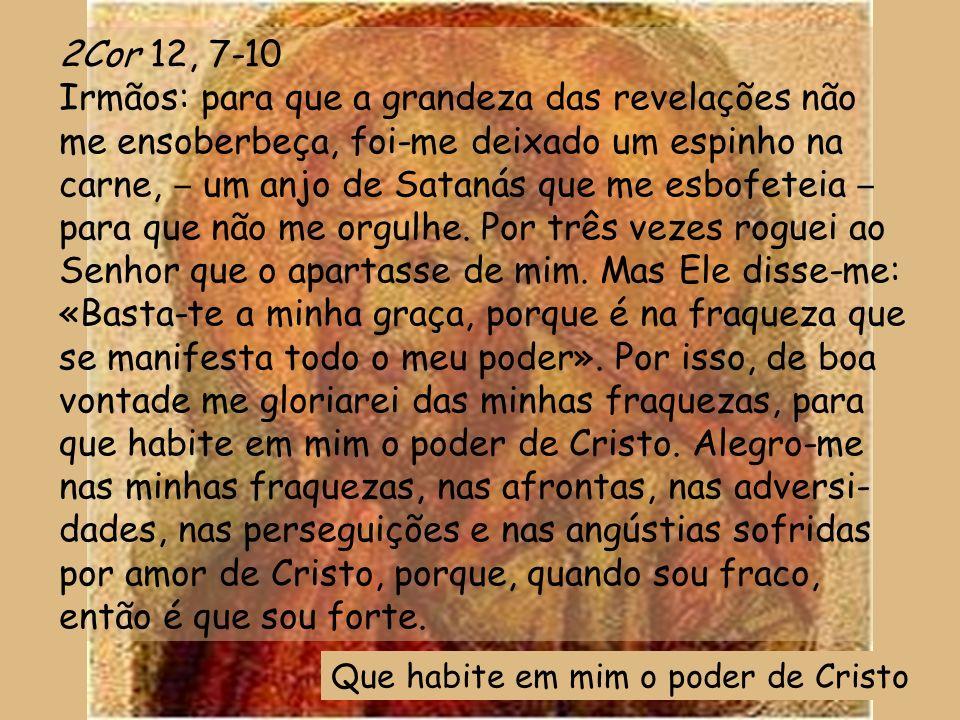 Os nossos olhos estão postos no Senhor, até que se compadeça de nós. Piedade, Senhor, tende piedade de nós, Piedade, Senhor, tende piedade de nós, por