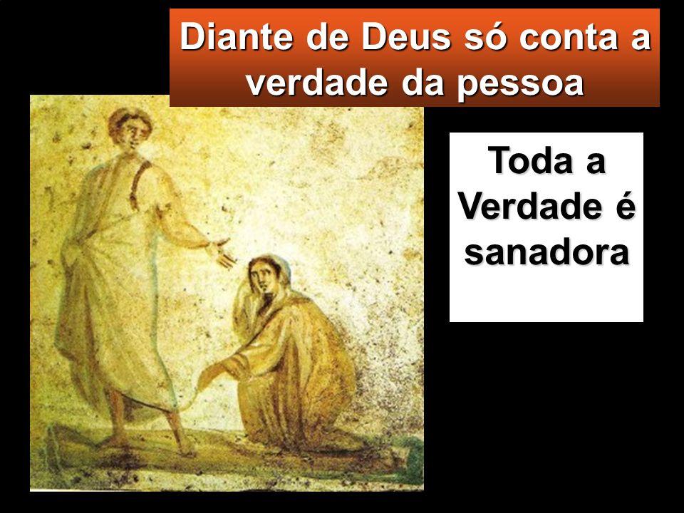 A mulher, assustada e a tremer, por saber o que lhe tinha acontecido, veio pros- trar-se diante de Jesus e disse-Lhe a verdade. Jesus respondeu-lhe: «