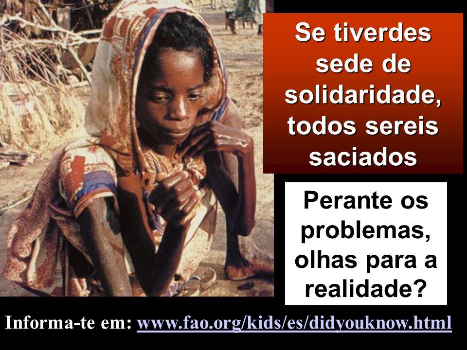 Bem-aventurados os que têm fome e sede de justiça, porque serão saciados.