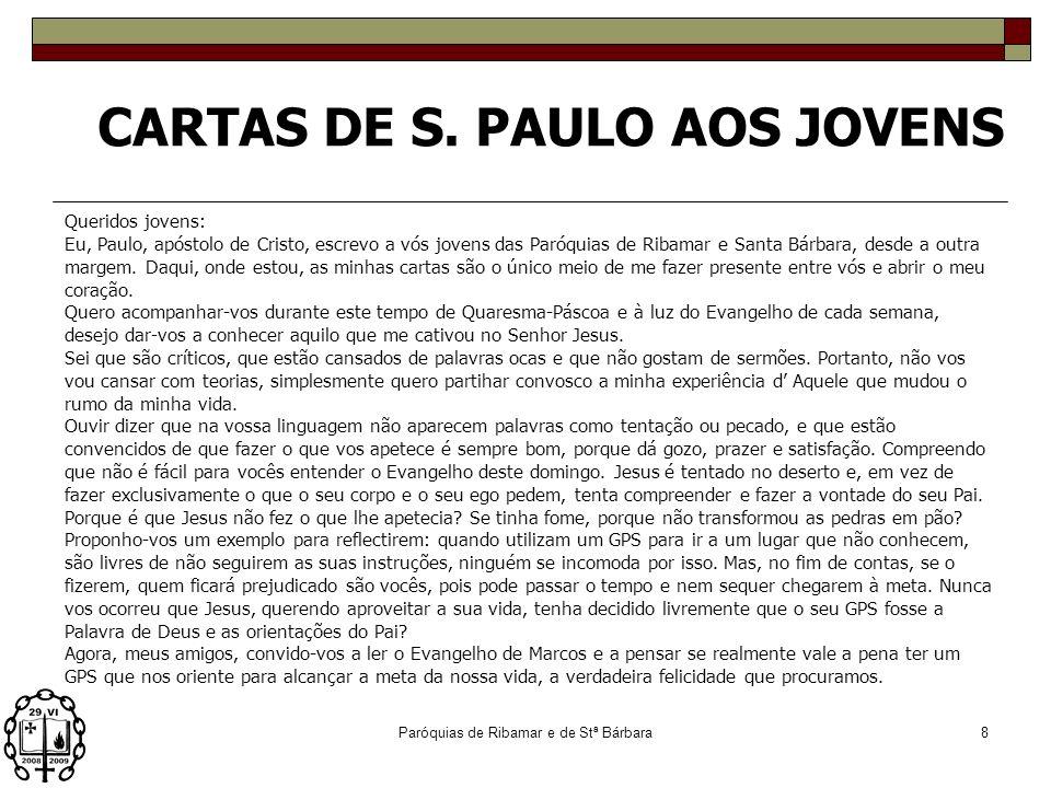 Paróquias de Ribamar e de Stª Bárbara7 CARTAS DE S. PAULO AOS JOVENS