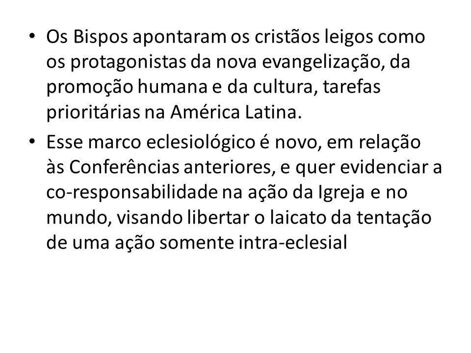 Os Bispos apontaram os cristãos leigos como os protagonistas da nova evangelização, da promoção humana e da cultura, tarefas prioritárias na América L