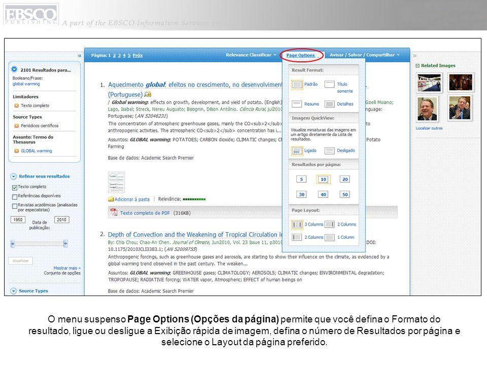 O menu suspenso Page Options (Opções da página) permite que você defina o Formato do resultado, ligue ou desligue a Exibição rápida de imagem, defina o número de Resultados por página e selecione o Layout da página preferido.