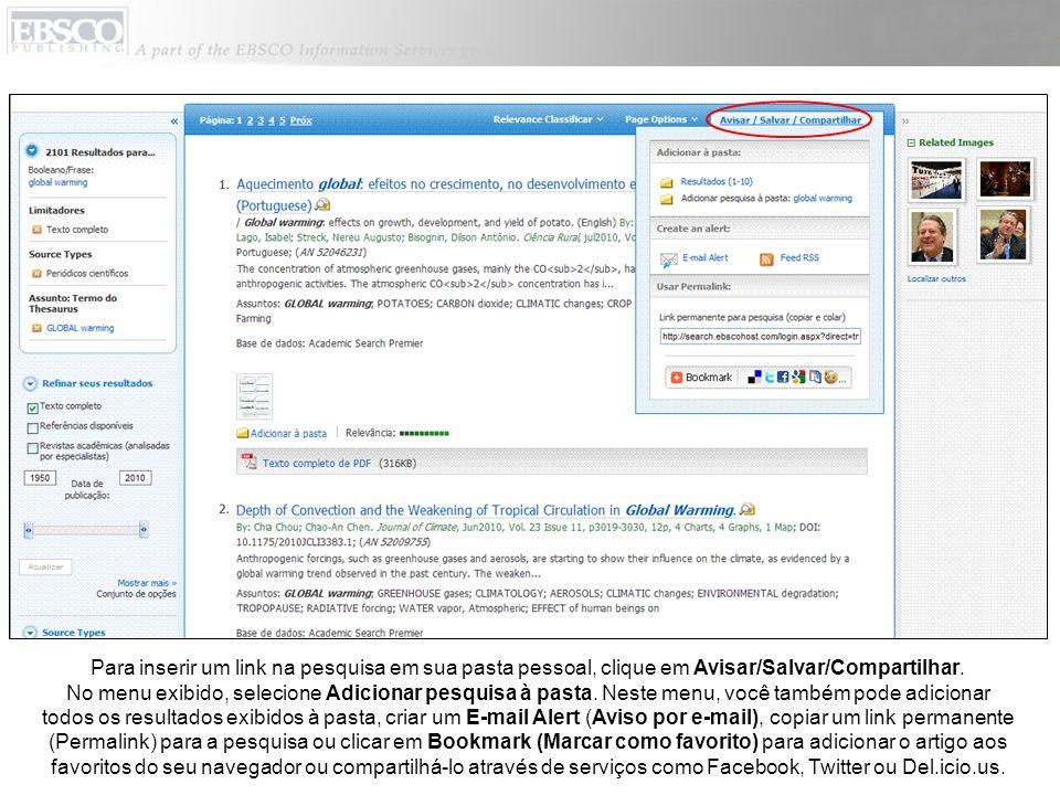 Para inserir um link na pesquisa em sua pasta pessoal, clique em Avisar/Salvar/Compartilhar.