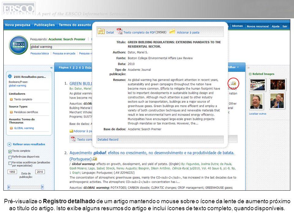 Pré-visualize o Registro detalhado de um artigo mantendo o mouse sobre o ícone da lente de aumento próximo ao título do artigo.