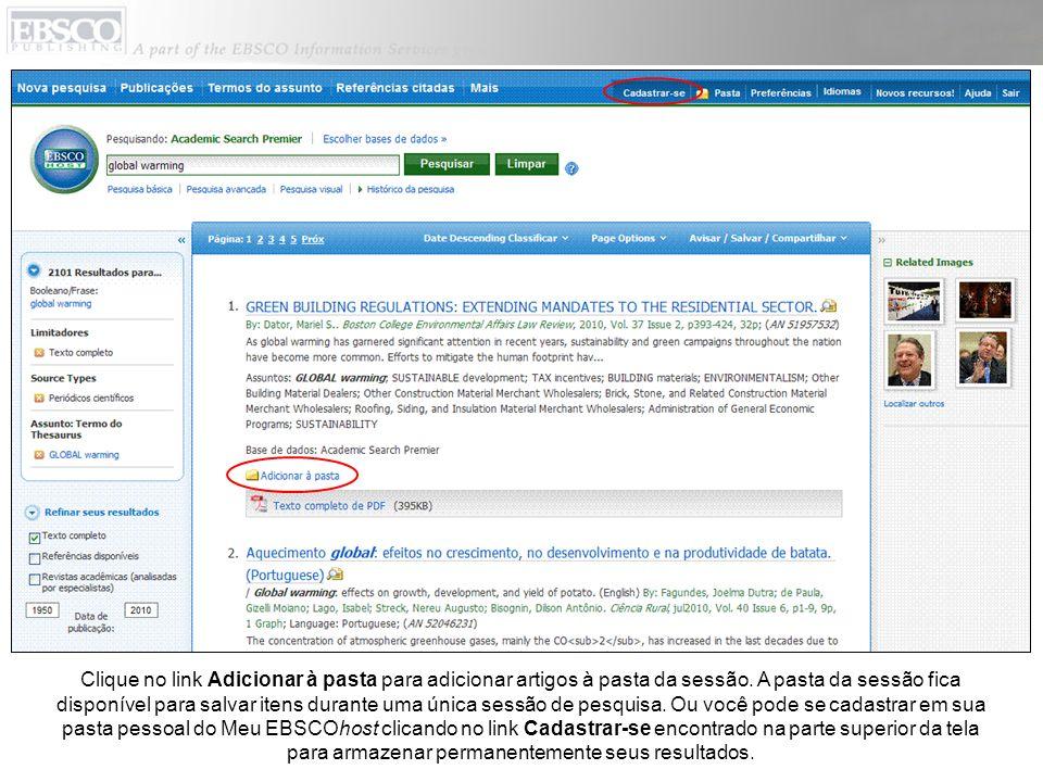 Clique no link Adicionar à pasta para adicionar artigos à pasta da sessão.