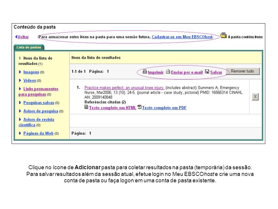 Clique no ícone de Adicionar pasta para coletar resultados na pasta (temporária) da sessão. Para salvar resultados além da sessão atual, efetue login