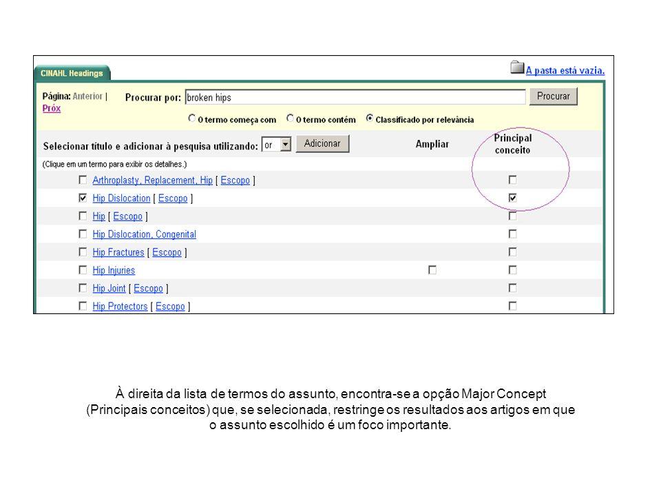 Quando existe uma caixa à direita de qualquer termo do assunto, na coluna Explode (Explodir), o assunto pode ser expandido para recuperar todas as referências indexadas a ele e todas as referências indexadas a qualquer termo mais restrito.
