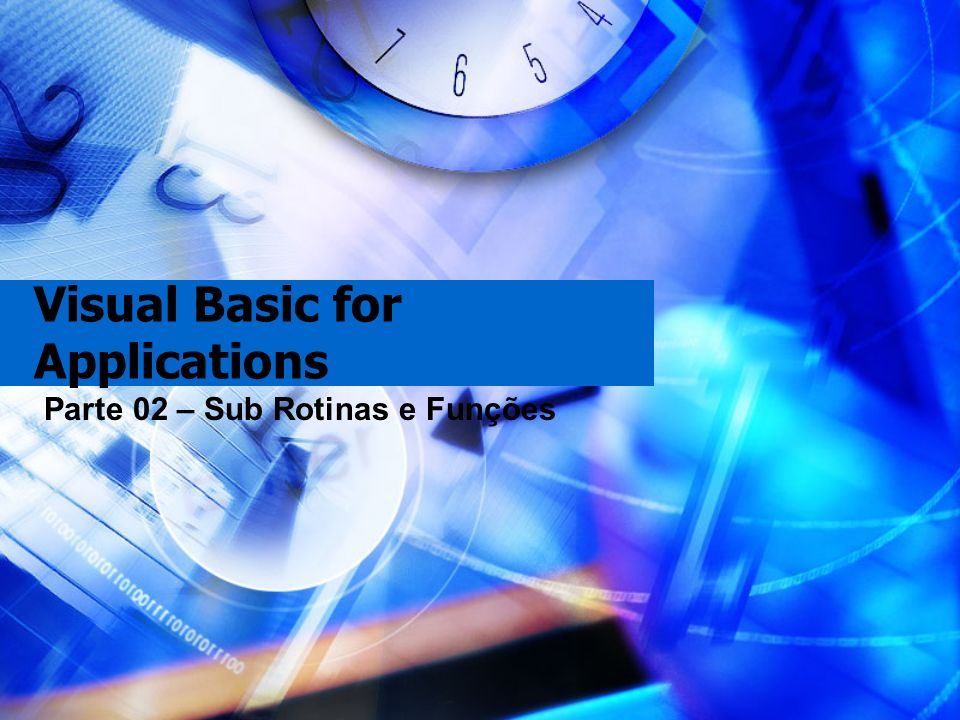 Visual Basic for Applications Parte 02 – Sub Rotinas e Funções