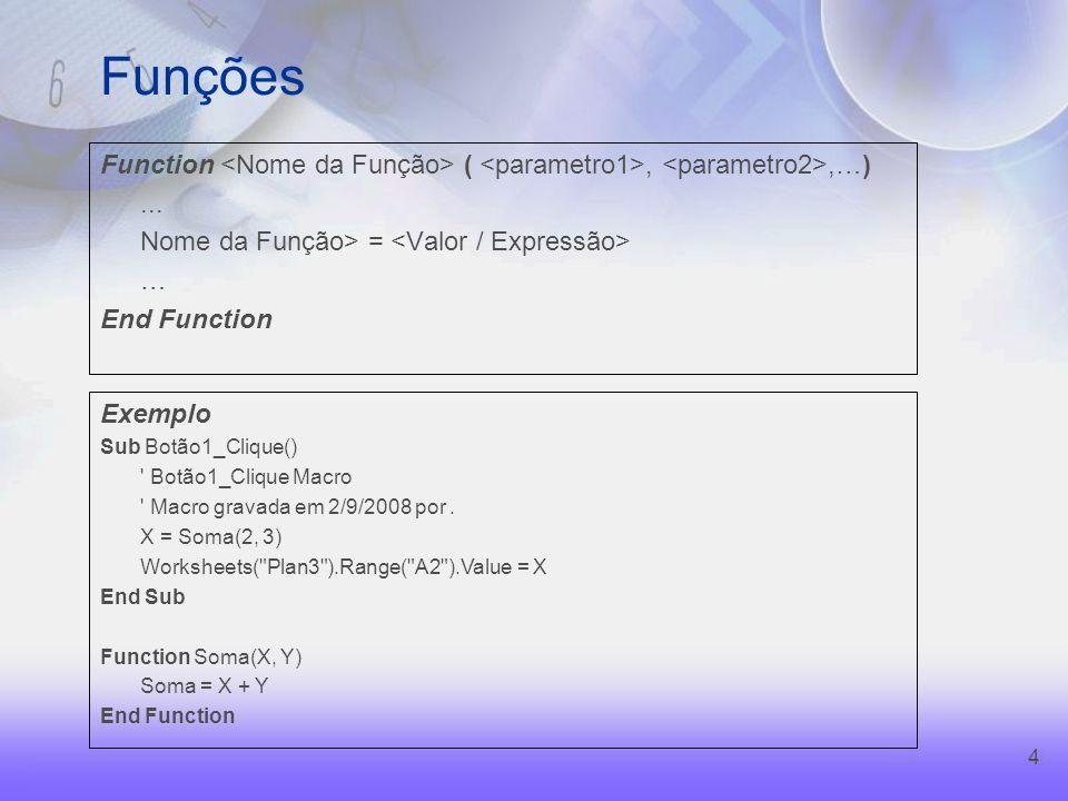 4 Funções Function (,,…)...