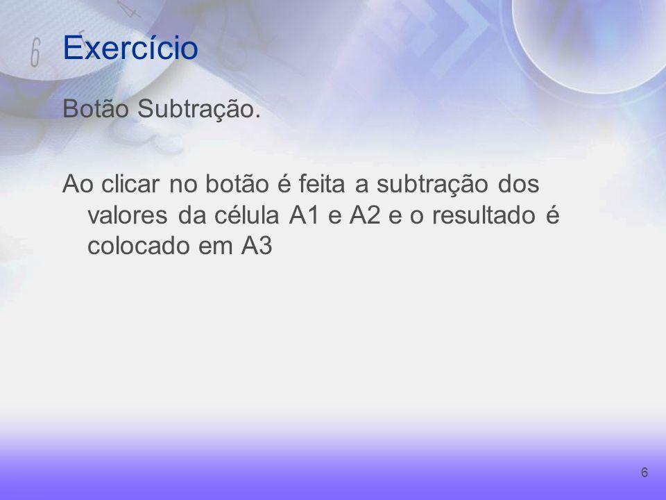 6 Exercício Botão Subtração.