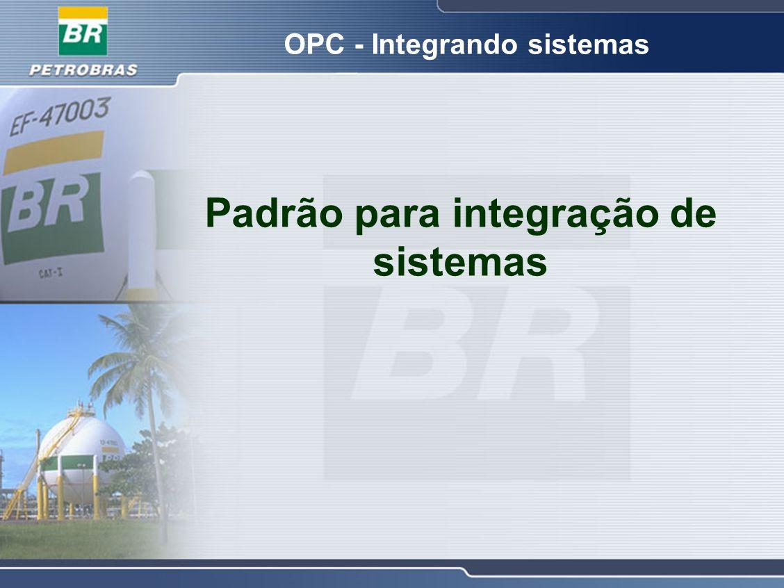 OPC - Integrando sistemas Padrão para integração de sistemas