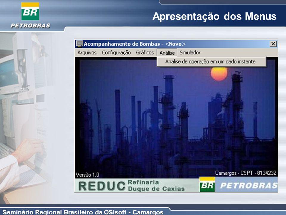 Seminário Regional Brasileiro da OSIsoft - Camargos Apresentação dos Menus