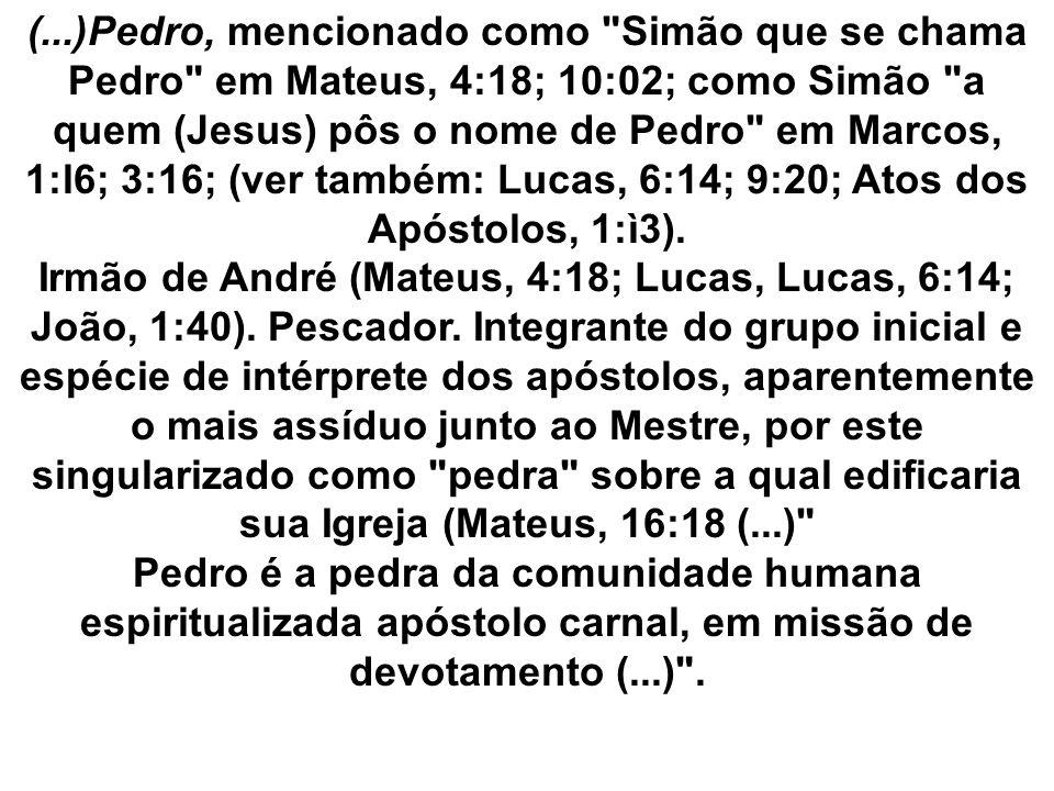 (...)Pedro, mencionado como