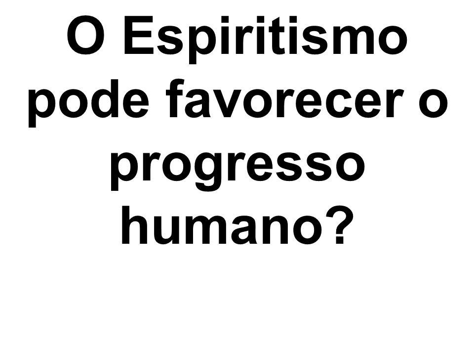 Que dificuldades serão enfrentadas para que o Espiritismo se torne crença comum.