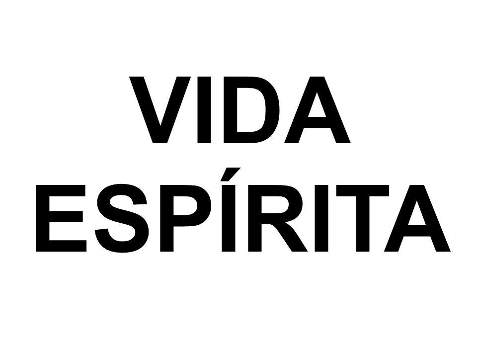 VIDA ESPÍRITA
