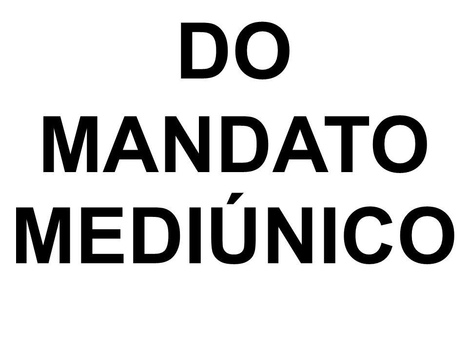 DO MANDATO MEDIÚNICO