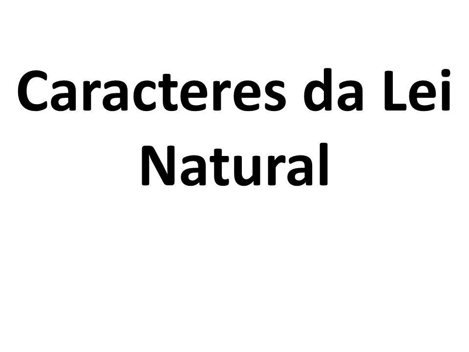 Caracteres da Lei Natural