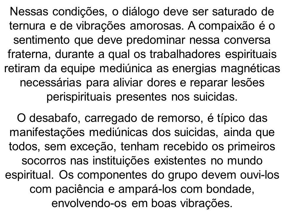 O desabafo de um suicida pode revelar-se confuso na sua primeira manifestação na reunião mediúnica.