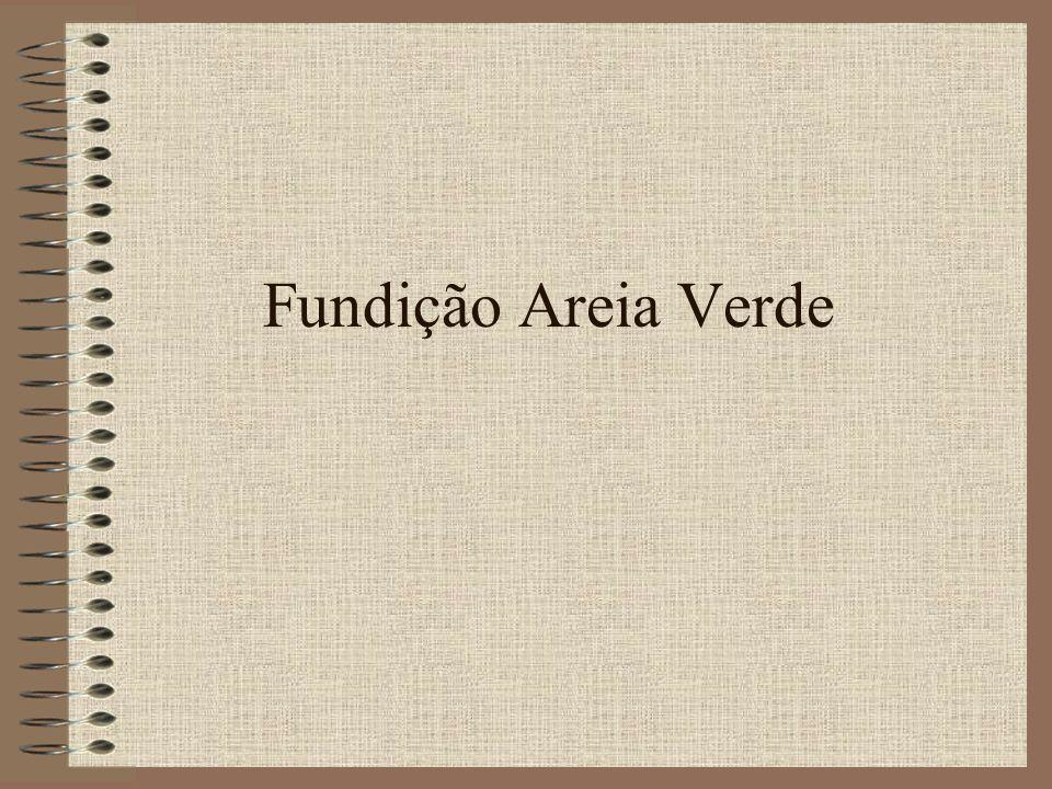 Fundição Areia Verde