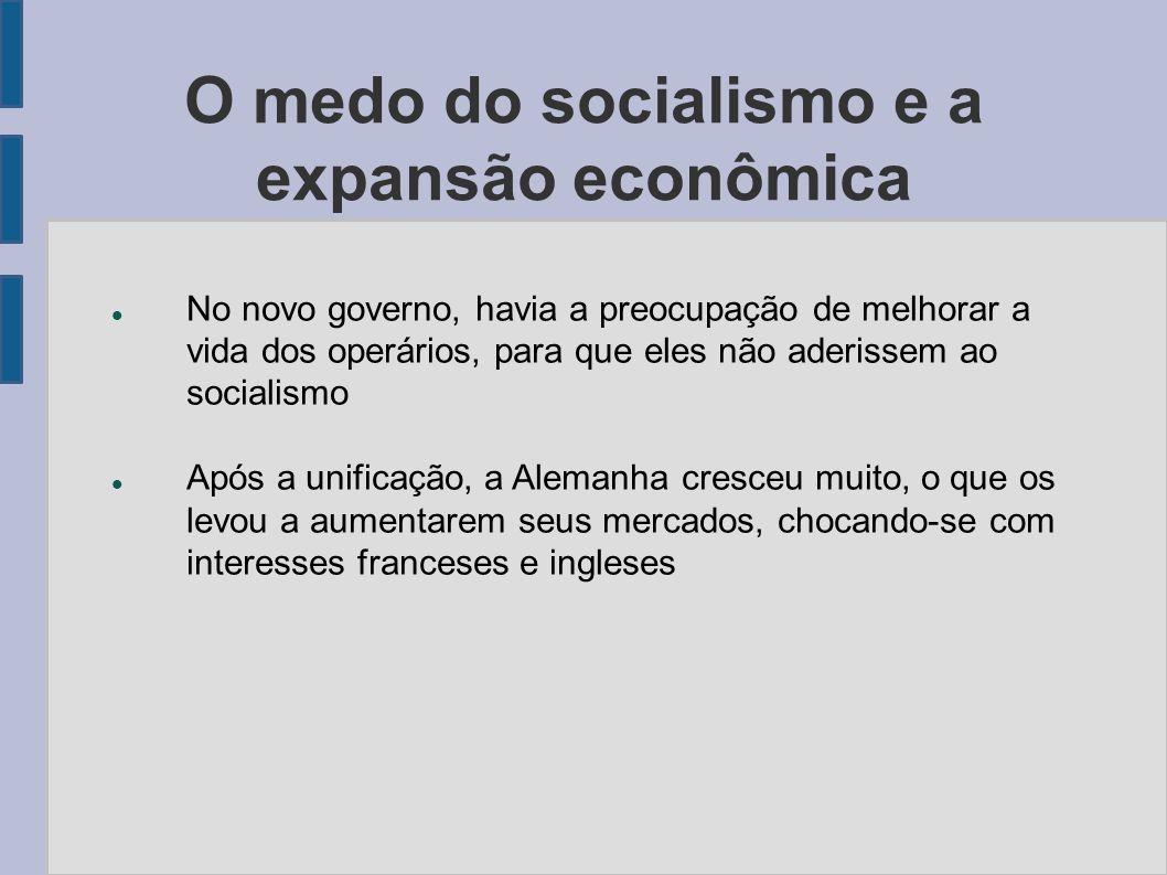 O medo do socialismo e a expansão econômica No novo governo, havia a preocupação de melhorar a vida dos operários, para que eles não aderissem ao soci
