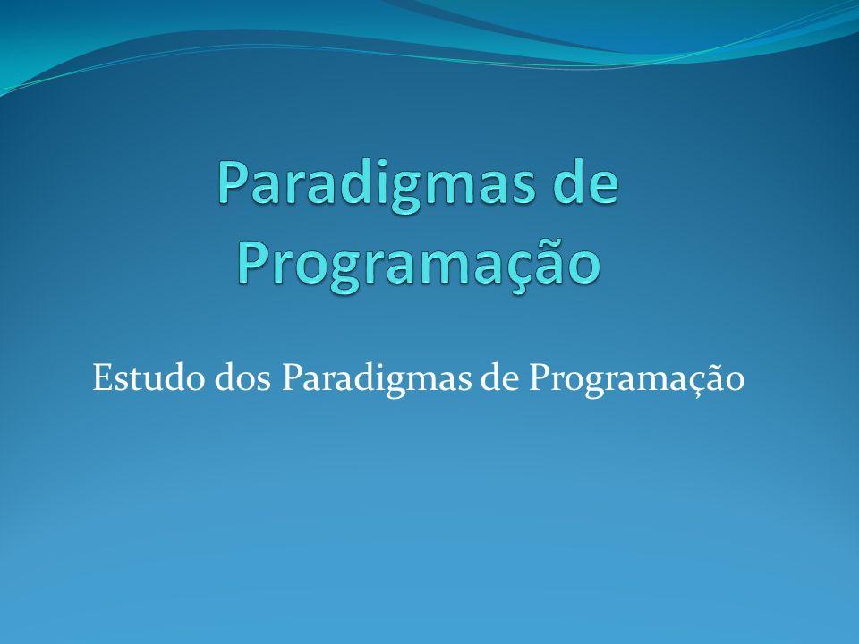 Introdução Os paradigmas de programação não são exclusivos, mas reflectem ênfases diferentes de linguagens de programadores.