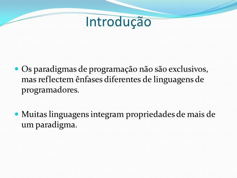 O Paradigma Lógico Programas são relações entre E/S; Estilo declarativo, como no paradigma funcional; Na prática, inclui características imperativas, por questão de eficiência; Aplicações: sistemas especiais e banco de dados.