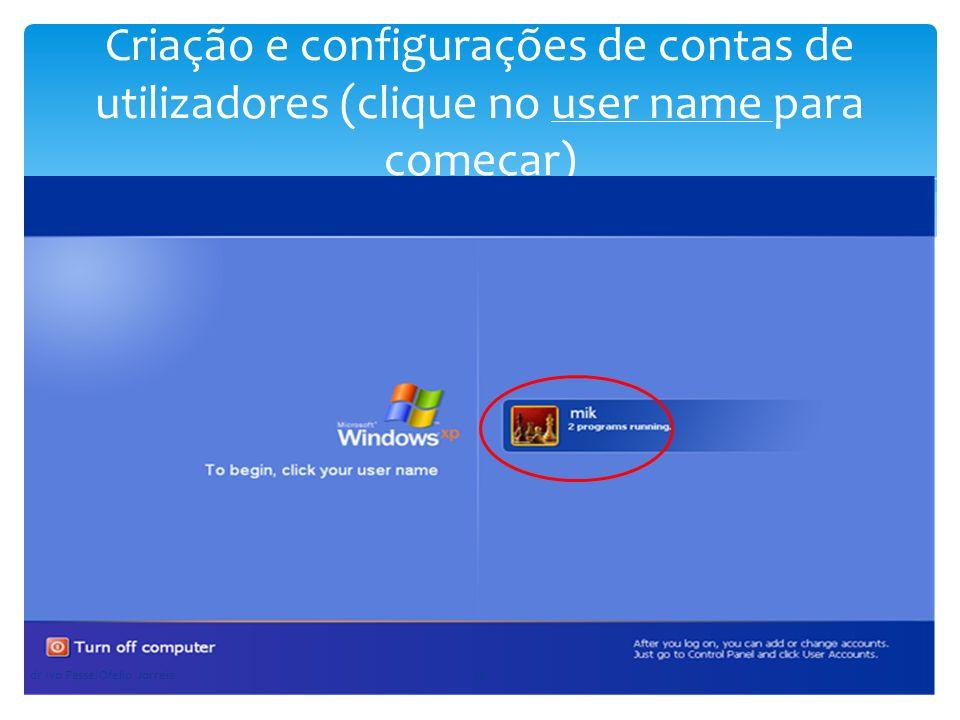 Criação e configurações de contas de utilizadores (clique no user name para começar) dr Ivo Passe/Ofelio Jorreia10
