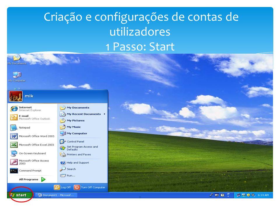 Criação e configurações de contas de utilizadores 1 Passo: Start dr Ivo Passe/Ofelio Jorreia2