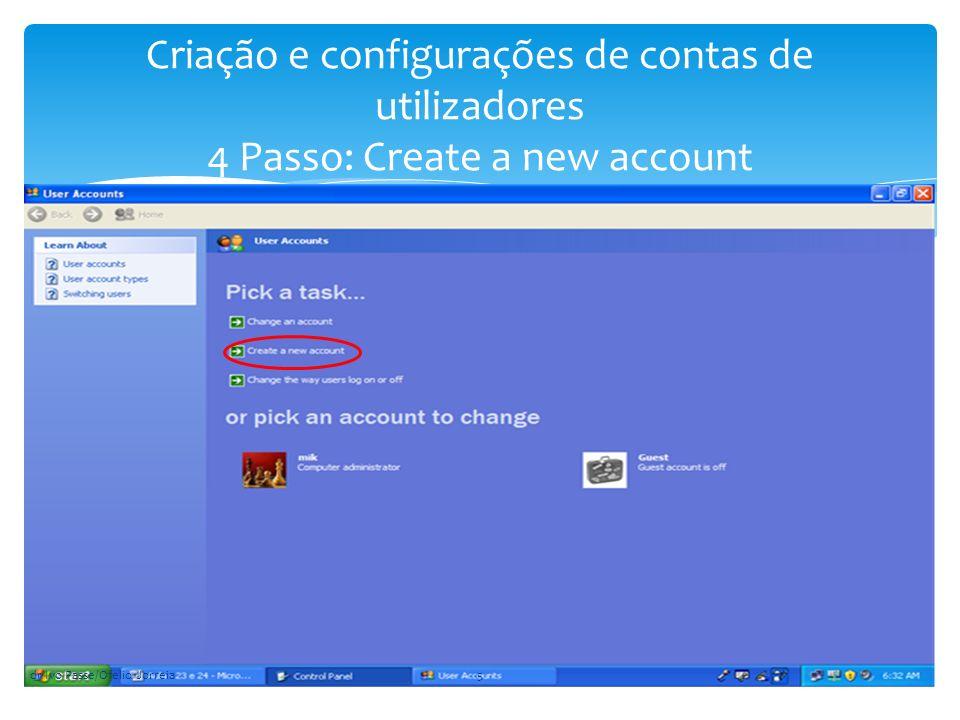 Criação e configurações de contas de utilizadores 4 Passo: Create a new account dr Ivo Passe/Ofelio Jorreia5
