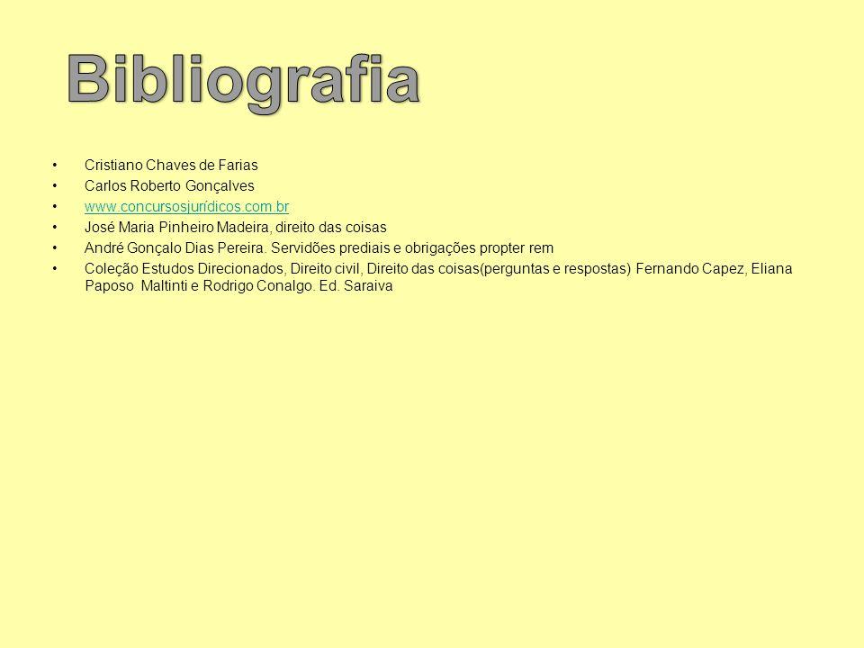 Cristiano Chaves de Farias Carlos Roberto Gonçalves www.concursosjurídicos.com.br José Maria Pinheiro Madeira, direito das coisas André Gonçalo Dias P