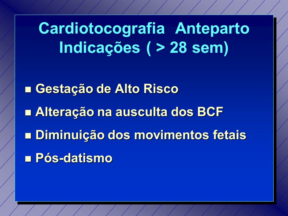 Cardiotocografia Anteparto Padronização do Exame Cardiotocografia Anteparto Padronização do Exame n Dieta n Posição da paciente n Medida da PA n Transdutores n Marcação de eventos n Tempo de registro