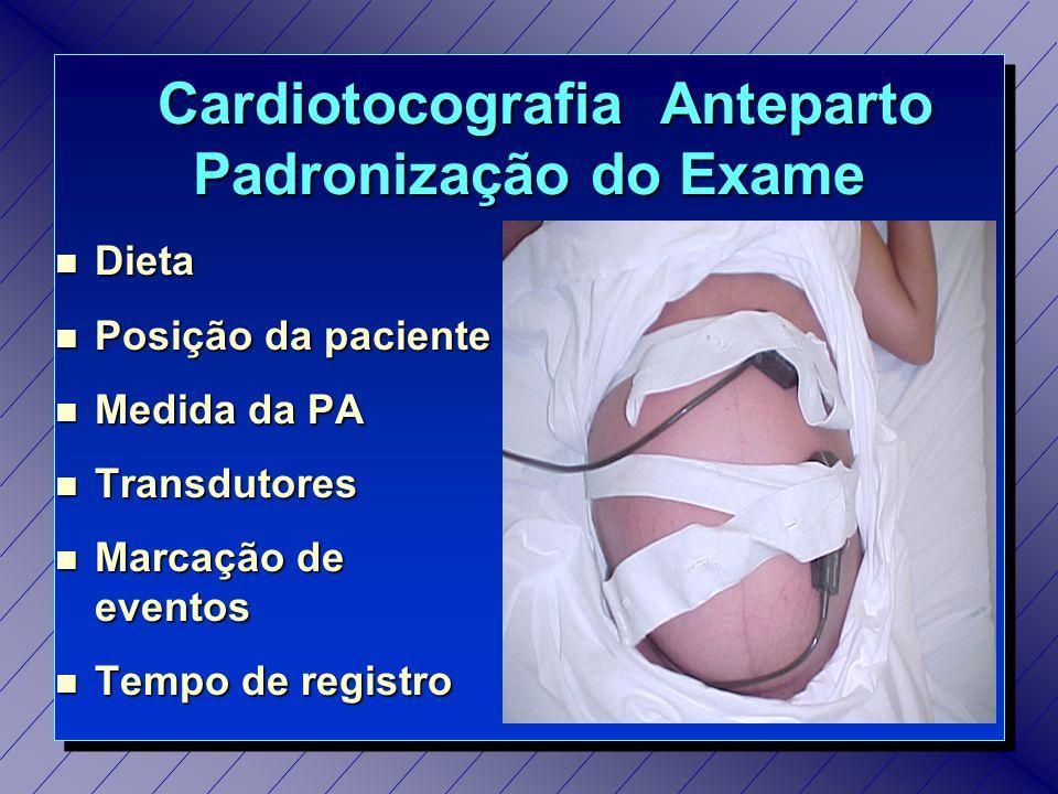 Cardiotocografia Anteparto Interpretação Hipoativo (suspeito) Índice 2 e 3 Índice 2 e 3 Intervalo >10 entre 2 AT Intervalo >10 entre 2 AT AT ausente em 10 AT ausente em 10