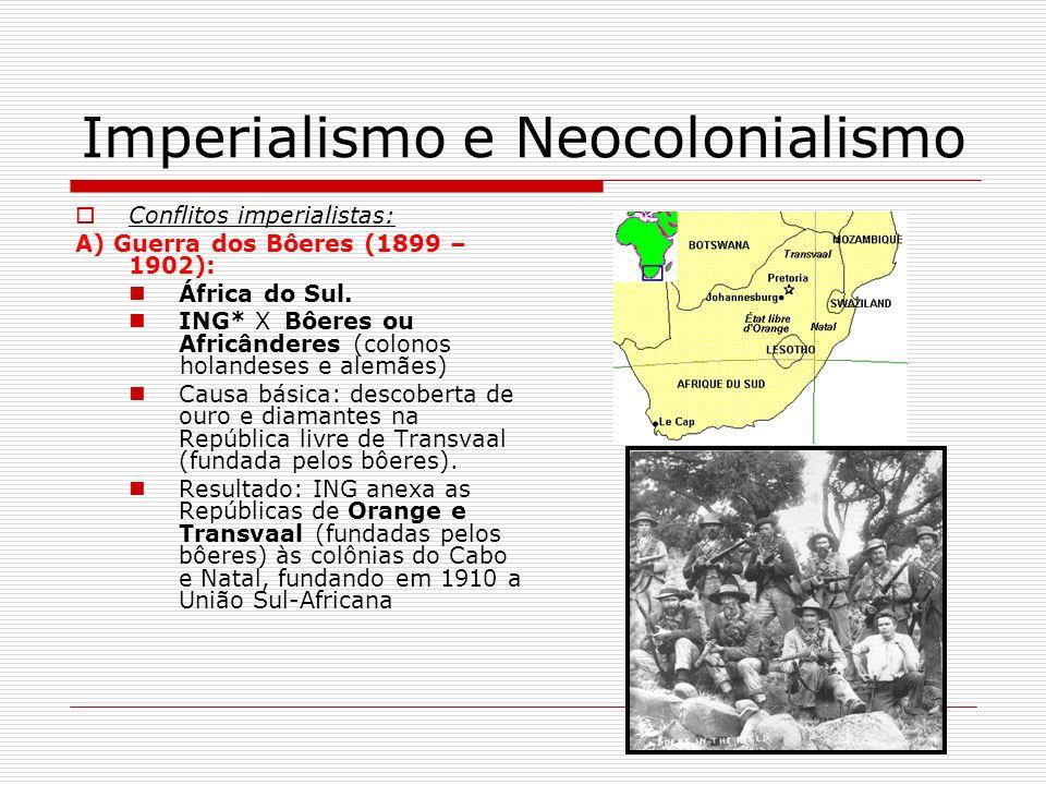 Imperialismo e Neocolonialismo B) Guerra dos Cipaios (1857 – 1859): ING*XIND Causa: concorrência inglesa destrói produção local de tecidos.