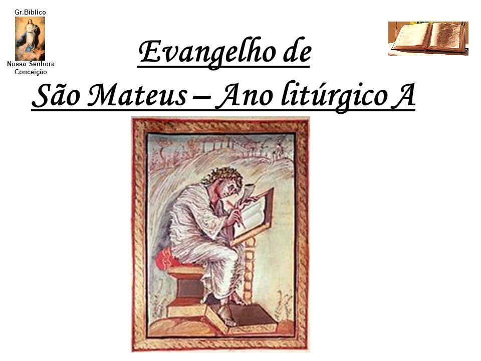 Nossa Senhora Conceição Gr.Bíblico Teologia Plano do Evangelho de Sº Mateus O meio ambiente de Mateus Mateus se interessa especialmente pelo papel e destino de Israel na história.