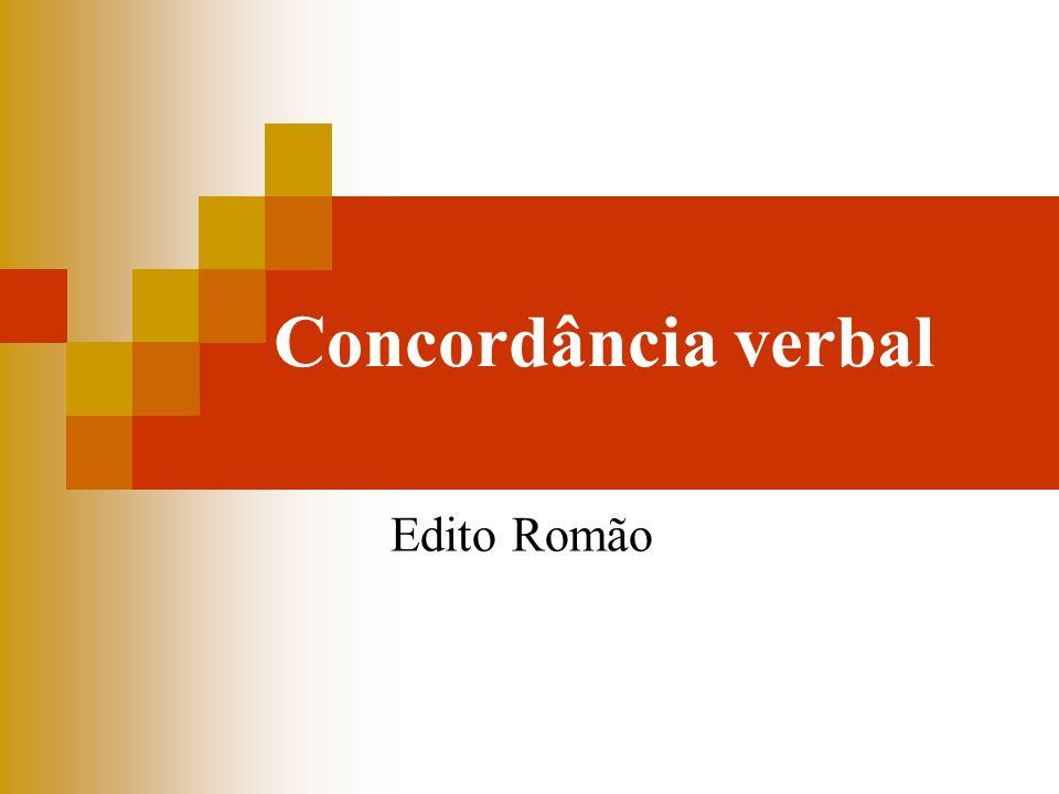 Concordância verbal Edito Romão